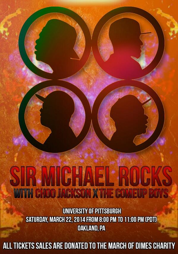 March 22nd at University of PittsBurgh w/ @GaptoofChoo & @SirMichaelRocks http://t.co/81vZD92ugq