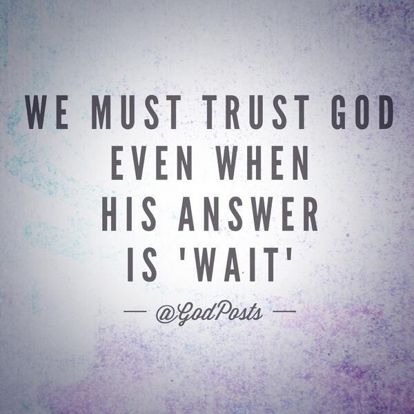 We must trust God.. http://t.co/1LkeT94ttl
