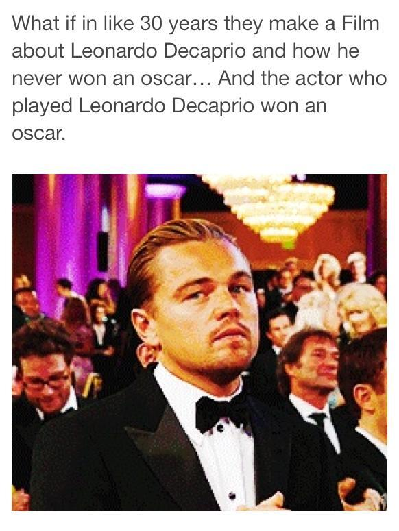 This is it. This'll happen for sure. Watever, @LeoDiCaprio is the best actor for me :) (via @bhisaj101) #Oscar2014 http://t.co/n8WZlPPn2N
