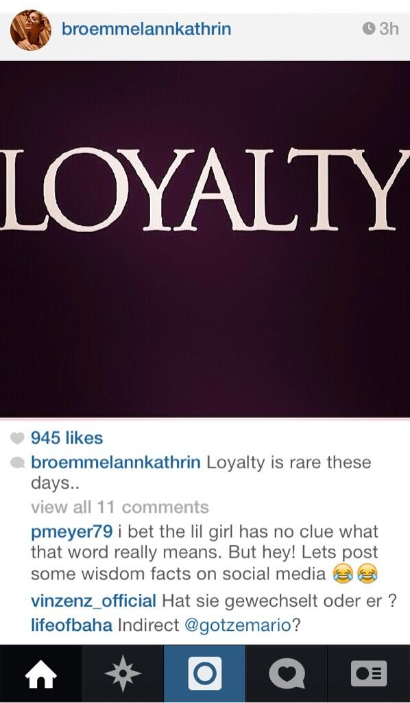 Ironic! Mario Gotzes (Bayern Munich) girlfriend posts a picture on Instagram: Loyalty is rare these days