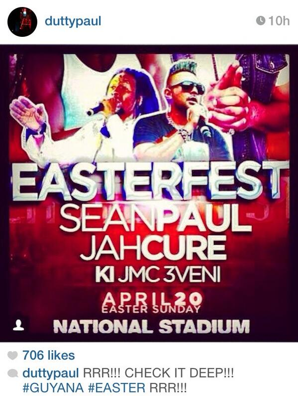 Who's going to be in Guyana for Easter Fest?Sean Paul @duttypaul posted the Easter Fest Flyer to his instagram today. http://t.co/UF8YlVS8f5