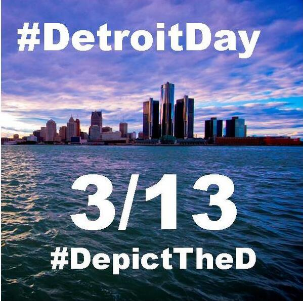 Happy #DetroitDay! Today is 3/13 and we're celebrating living in/near the 313. Spread the love #313DLove #DepictTheD http://t.co/FXt4QI43MO