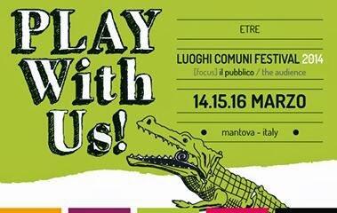 "Dal 14 al 16 marzo ""Luoghi Comuni #Festival"" a Mantova #luoghicomuniMN http://t.co/aMUr0tbaMF @EtreResidenze #teatro http://t.co/hevWE9qdgx"