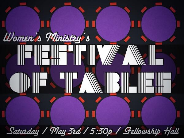 Festival of Tables @ RBGC Fellowship Hall | Lynchburg | Virginia | United States