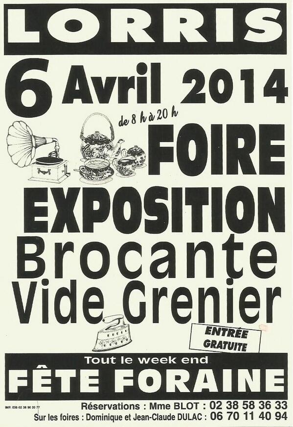 Fabulous foire la brocante lorris loiret le avril fte for Brocante loiret