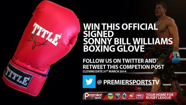 Win a Sonny Bill Williams signed boxing glove. Just retweet and follow @PremierSportsTV your home of every NRL game. http://t.co/jDDvempGt1