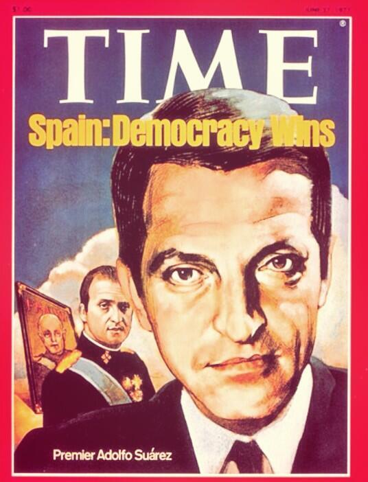 Portada de @TIME, 27 de junio de 1977: Adolfo Suárez. 'Spain: Democracy Wins' http://t.co/olVxM6YKRB http://t.co/NK3ZwXN7zx