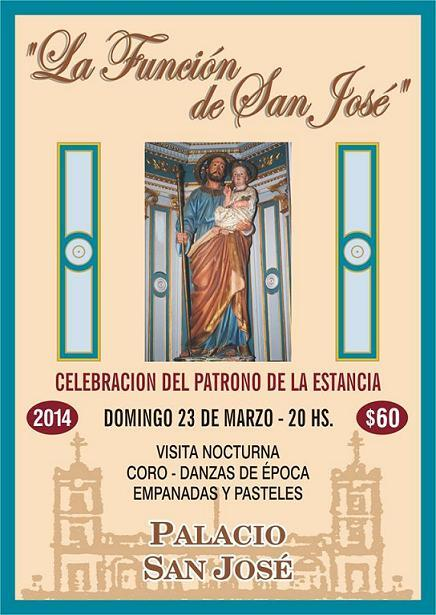 23/3>#LaFunciónDeSanJosé -patrono de la estancia- 20hs. en #PalacioSanJosé @MinTurER  *Entrada $60