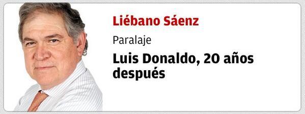 No exagero, esta columna es de colección: Luis Donaldo, 20 años después | Por @Liebano Sáenz  http://t.co/PPwJURlXbe http://t.co/QiJSY20NFe