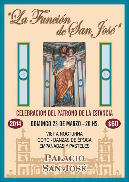 HOY>#LaFunciónDeSanJosé -Patrono de la Estancia- 20hs. en #PalacioSanJosé  *Entrada $60