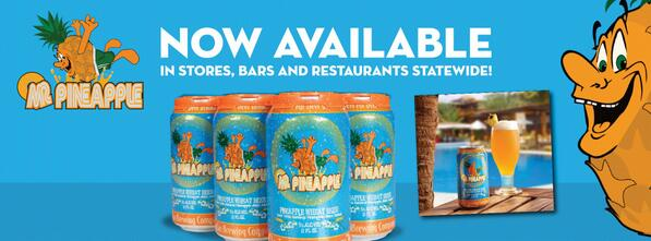 Arizona! Mr. Pineapple is now available statewide: http://t.co/VlxQ1B5tGO #craftbeer #arizona http://t.co/XKu7iVompQ