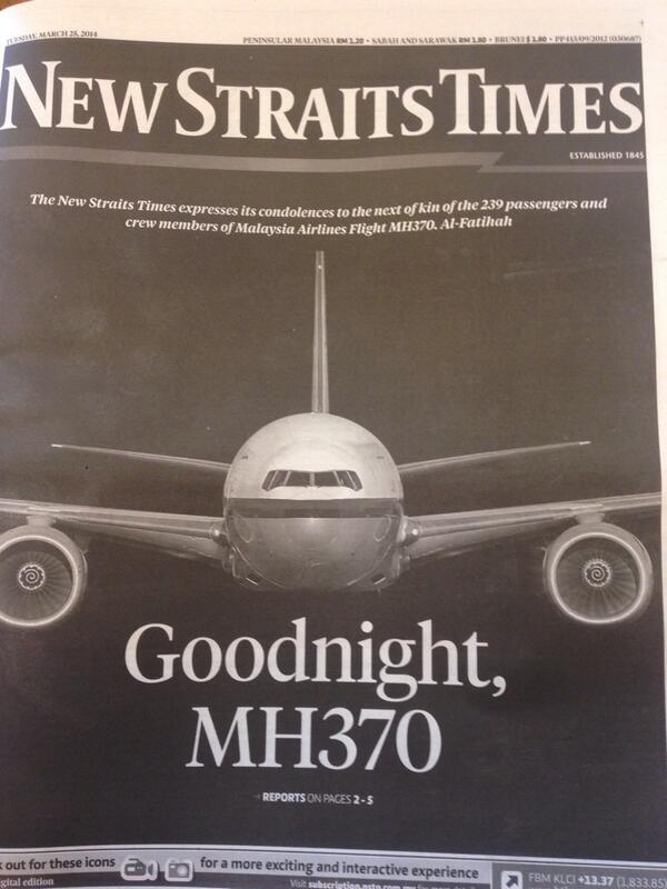 الصفحة الأولى من أهم جريدة ماليزية تنعى الطائرة المفقودة بآخر كلمتين من كابتِن الطائرة.. http://t.co/8UYlcsVrpG  #MH370 #الطائرة_الماليزية