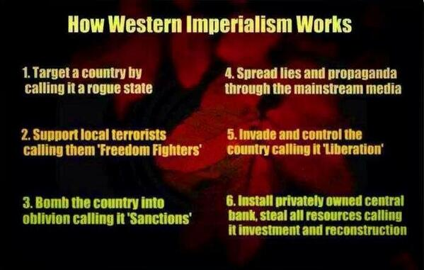 """@Thedyer1971: How western imperialism works .. http://t.co/7DYvytCHSI"""" via @LucidGlow"