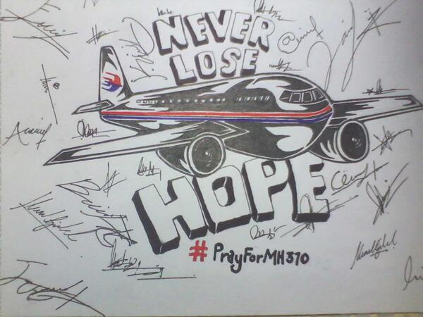 """@ajikxndrband: My incking art. NEVER LOSE HOPE #MH370 http://t.co/L9HvVQ4YU4"""