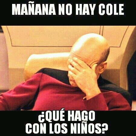 #padresmemes: mañana no hay cole... que hago con los niños?????