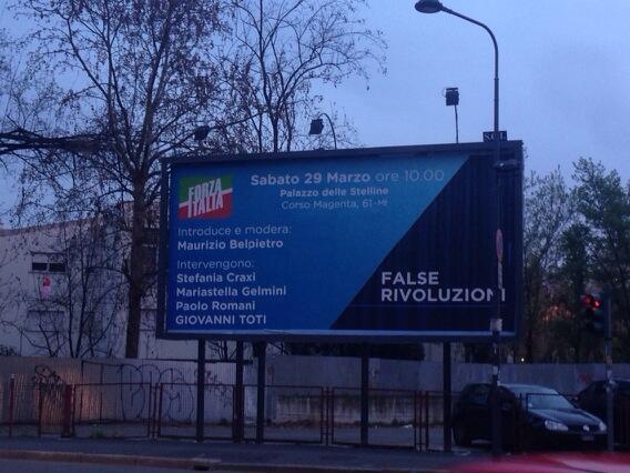 A 20 anni esatti dal primo trionfo elettorale di Silvio, un manifesto di grandiosa e involontaria autoironia http://t.co/xQCXqunqnt