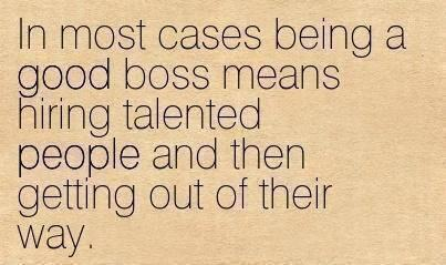 Twitter / JoyAndLife: On being a good boss. via ...