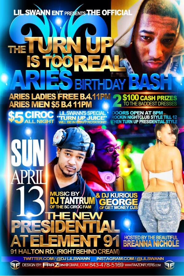 This Sunday at #element91/clubpresidential @DJLiLSwann Aries bday bash u don't want to miss @Hotgyrlz #turnup http://t.co/xJ3H615GMh