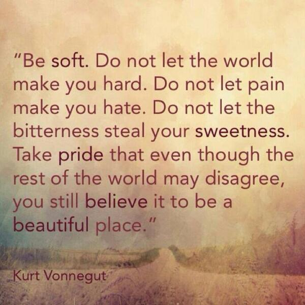 Beautiful Quote A Friend Shared With Me Today This World Is A Beautiful Place