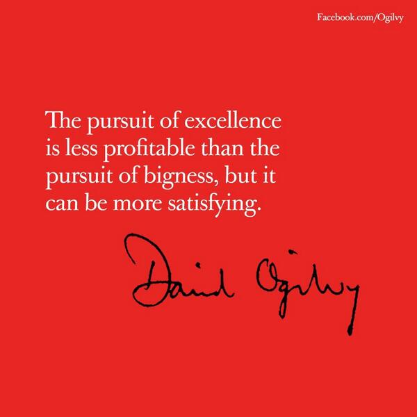 A compilation of some of my favorite quotes by The Father of Advertising, #DavidOgilvy. http://t.co/YcYOXi7Y3h
