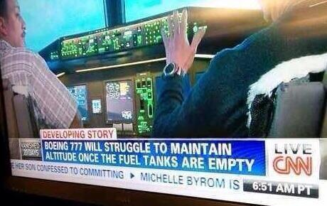 Breaking news from CNN! A Boeing 777 like MH370 needs fuel to fly