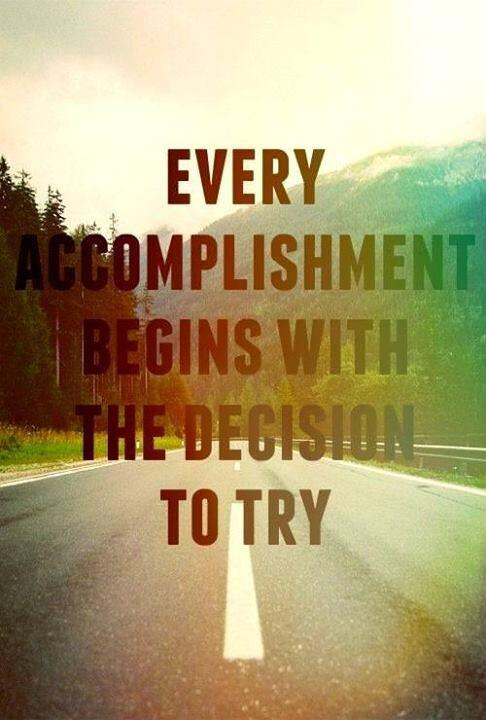 Twitter / JoyAndLife: Every accomplishment begins ...