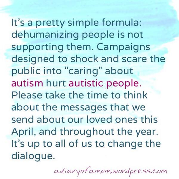 "TRUTH!! ""@diaryofamom: Please RT - #AutismAcceptance #ChangeTheDialogue #GoldenRuleOfAutism   #Autism #Autistic http://t.co/8xjwdoUyhC"""