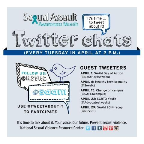 April is Sexual Assault Awareness Month. It's time to #tweetaboutit. http://t.co/BJoEEVjw9p