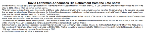 Here's the official statement on David Letterman's retirement, from his personal representative. http://t.co/mWRG8lJ8qM