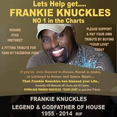"Lets Help get.... FRANKIE KNUCKLES NO 1 in the Charts, purchase ""Your Love"" [Track 26]  https://t.co/y5GgjgKLpA http://t.co/I06oTJIDOM"