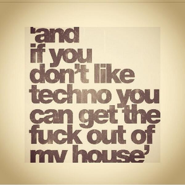 Success Society On Twitter If You Dont Like Techno You Can