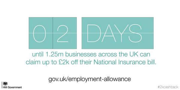 Just 2 days to go until businesses can benefit from £2,000 Employment Allowance – make sure you sign up #2kcashback http://t.co/dkGJKw19WH