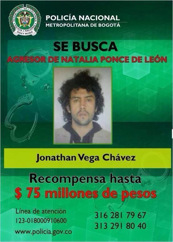 Hasta 75 millones de recompensa por Jonathan Vega, presunto agresor de Natalia Ponce de León http://t.co/FlfgpSkk0p http://t.co/U3Q9Cuippd