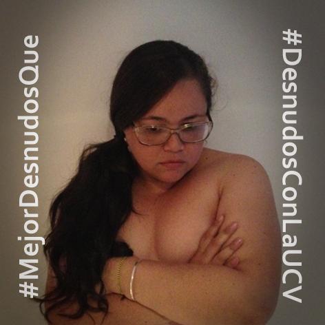 Via @mayerlinlondon: #MejorDesnudosQue perder derecho a existir ydisentir #DesnudosConLaUCV #Laluchaeshastavencer  http://t.co/PpaIeylVQ7