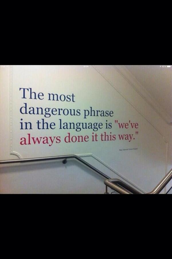 The most dangerous phrase. http://t.co/lKiEP4dJma