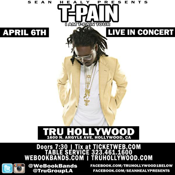 @TPAIN Concert Tonight at #TruHollywood! #IAmTPainTour @WeBookBands http://t.co/yzkJ6GltrF