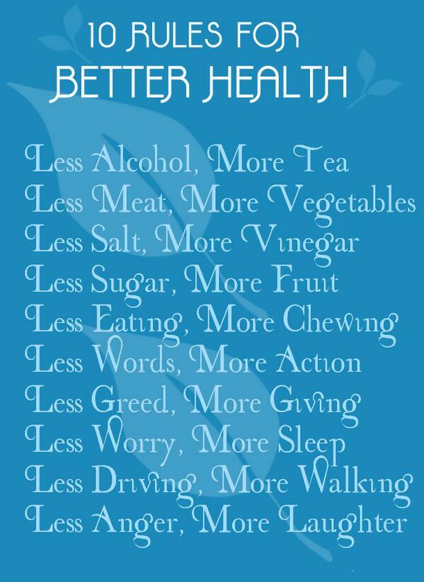 10 rules for Better Health http://t.co/TopWpKkvw0