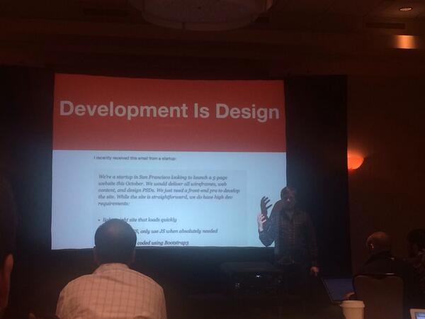 ".@brad_frost ""Development is Design."" One team, tackling the same problem. Design should be inclusive. #uxim http://t.co/7PskXgnasi"