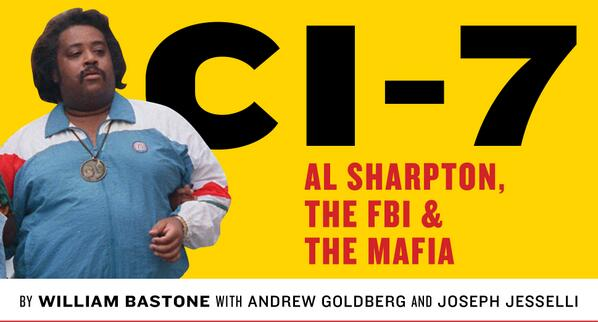 Al Sharpton was an FBI informant?