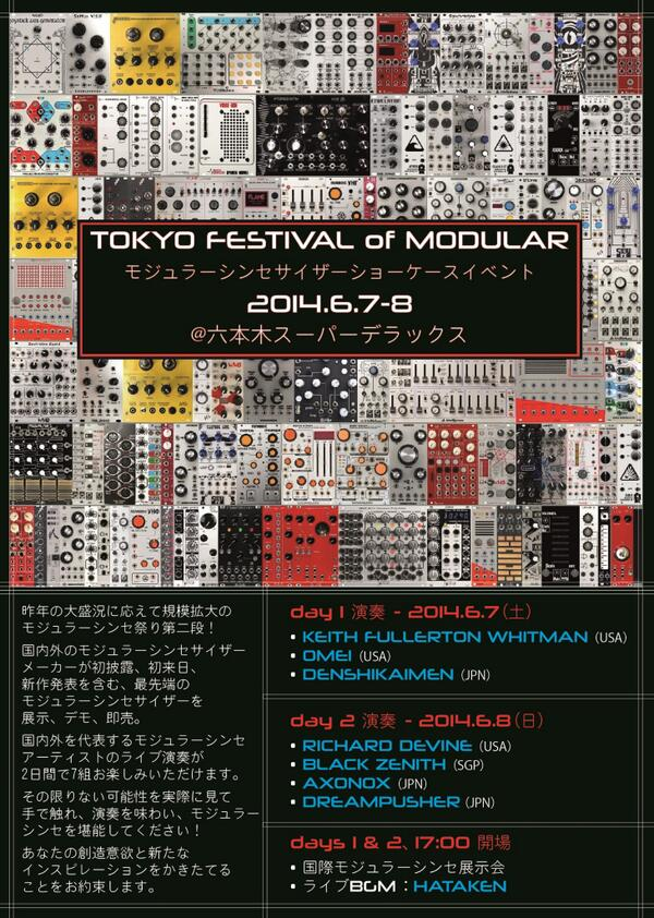 this is Amazing! @TFOM2014: Flier p1 - WELCOME to TOKYO FESTIVAL of MODULAR 2014!! http://t.co/H46rdzphaN""