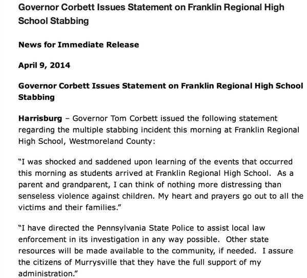 Read: Pennsylvania Gov. Corbett's statement on school stabbing; has directed state police to assist in investigation http://t.co/Q2H1mKEWDx