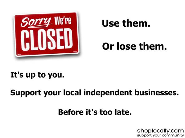 Use them or lose them. It's up to you. #shoplocal http://t.co/rD7YCgCaci