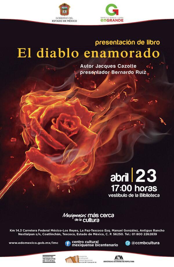 #FelizDíaDelLibro celebrando en el @ccmbcultura tendremos la presentación del libro #ElDiabloEnamorado a las 17hrs. http://t.co/darZoyUyUd