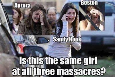 国は同じ役者を使う コネチカット州 サンディフック小学校銃乱射事件 2012年12月14日 コロラド州オーロラの映画館銃乱射事件 2012年7月20日 マサチューセッツ州、ボストンマラソン爆弾テロ事件 2013年4月15日 http://t.co/ABZHB978Ul