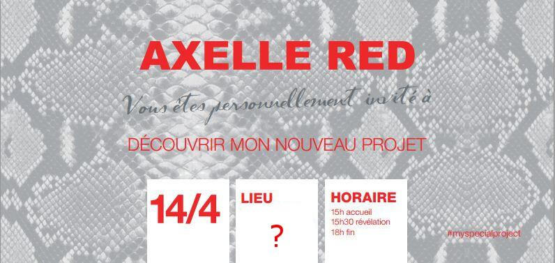 Axelle Red My Special Project #myspecialproject