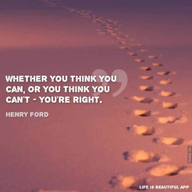 """Quote Whether You Think You Can: Life Is Beautiful On Twitter: """"Whether You Think You Can"""