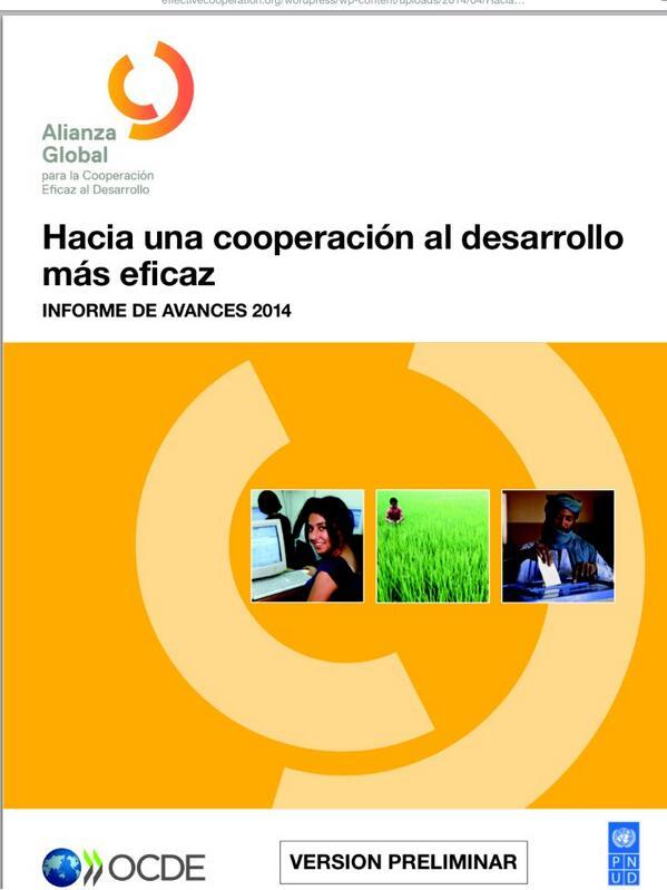 Comienza Alianza Global para Coop Eficaz al Desarrollo en México. Consulta Informe 2014 http://t.co/rowmuOKfl8 #GPHLM http://t.co/3wPe4ob5dz