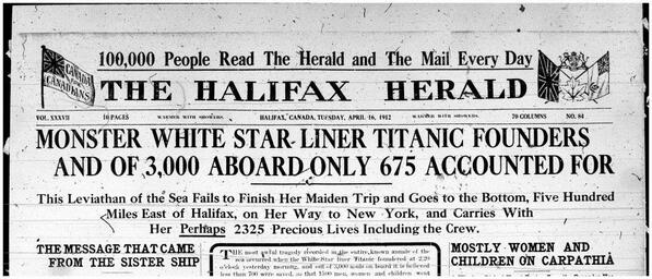 Front page news of the #Titanic's loss, #Halifax, April, 1912 http://t.co/M4TVgf2Bis
