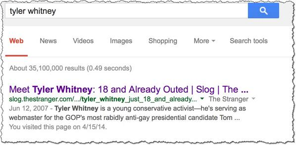 Interestingly, a lot of stuff about a 'conservative activist' named Tyler Whitney being gay comes up. http://t.co/jQOfvpd0HH