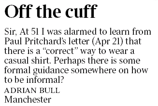 RT @timesletters: #LettersToTheTimes: Formal guidance on how to be informal http://t.co/wkHmektDbb http://t.co/hurMupsPfF